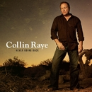 Never Going Back/Collin Raye