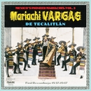Their First Recordings: 1937-1947/Mariachi Vargas de Tecalitlan