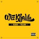 Black And Yellow (Deluxe Single)/Wiz Khalifa