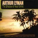 The Shadow Of Your Smile/Arthur Lyman