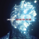 Waiting for the End/Linkin Park