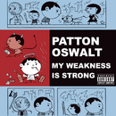 My Weakness Is Strong (DMD Album)/Patton Oswalt
