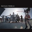 Bring Me Home/RAYGUN REBELS