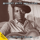 Poor Bob's Blues/Robert Pete Williams
