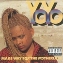 Make Way For The Motherlode/Yo-Yo