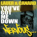You've Got Me Down/Lauer & Canard