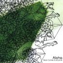 Here Comes Everyone/Aloha