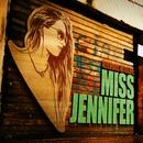 Nervous Nitelife: Miss Jennifer/Miss Jennifer