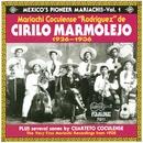 Mexico's Pioneer Mariachis - Vol.1 (1926 - 1936)/Mariachi Coculense de Cirilo Marmolejo