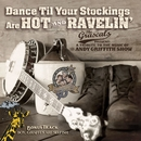 Dance Til Your Stockings Are Hot and Ravelin'/The Grascals