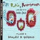 O.S.T. Pipì Pupù e Rosmarina/Daniele Di Gregorio