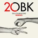 Oculta realidad Remixes/OBK