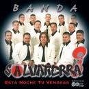 Esta Noche Tu Vendras/Banda Salvatierra