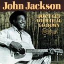 Don't Let Your Deal Go Down/John Jackson