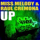 Up/Miss Melody & Raul Cremona