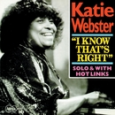 I Know That's Right/Katie Webster