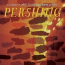 Pershing/Someone Still Loves You Boris Yeltsin