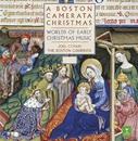 A Boston Camerata Christmas - Worlds of Early Christmas Music/Joel Cohen