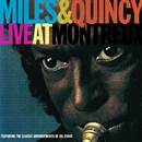 Miles & Quincy Live at Montreux/Miles Davis/ Quincy Jones