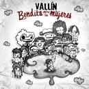 Bendito entre las mujeres (Album electronico)/Vallin