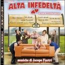 O.S.T. Alta infedeltà/Jacopo Fiastri