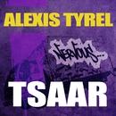 Tsaar/Alexis Tyrel