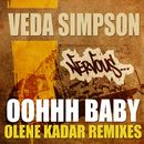 Oohhh Baby - 2011 Remixes/Veda Simpson