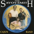 Now & Then/The Savoy-Smith Cajun Band