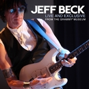 Live and Exclusive from The Grammy Museum/Jeff Beck