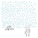 Life Like/Joan Of Arc