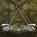 Gold Rush/Armor For The Broken