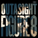 Figure 8/Outasight