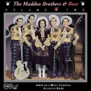 Vol. 2 America's Most Colorful Hillbilly Band/The Maddox Brothers and Rose