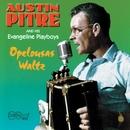 Opelousas Waltz/Austin Pitre