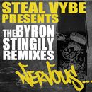 The Byron Stingily Remixes/Steal Vybe presents