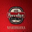 Marihuana (con Pulpul de Ska-P)/Porretas