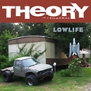 Lowlife/Theory Of A Deadman