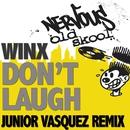 Don't Laugh - Junior Vasquez Remixes/Winx
