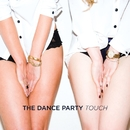 Touch (Deluxe)/The Dance Party