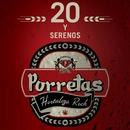 20 y Serenos/Porretas