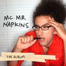 The Album/MC Mr. Napkins
