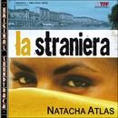 O.S.T. La Straniera/Natacha Atlas (O.S.T.)