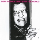 Don't Stop The World/Deaf School
