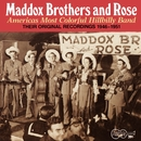 America's Most Colorful Hillbilly Band - Vol. 1/The Maddox Brothers and Rose