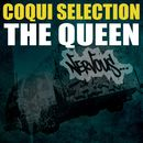 The Queen/Coqui Selection