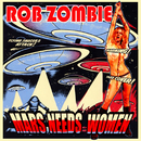 Mars Needs Women/Rob Zombie