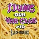 Sjung och var glad/Black-Ingvars