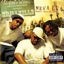 Neva Eva/Head Bussa (U.S. CD Single 16505)/Trillville/Lil' Scrappy