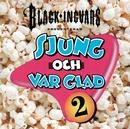 Sjung och var glad 2/Black-Ingvars