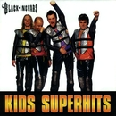 Kids Superhits/Black-Ingvars